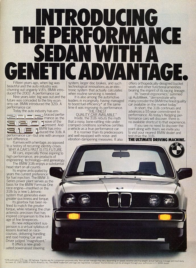 "BMW 3-Series -  Mid 80's campaign that did a lot of ""introducing"" to the US market."