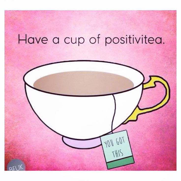 It's always a good time for a cup of positivetea