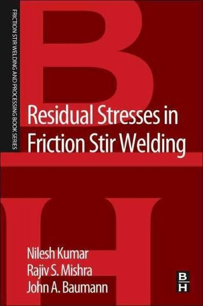 Residual Stresses in Friction Stir Welding
