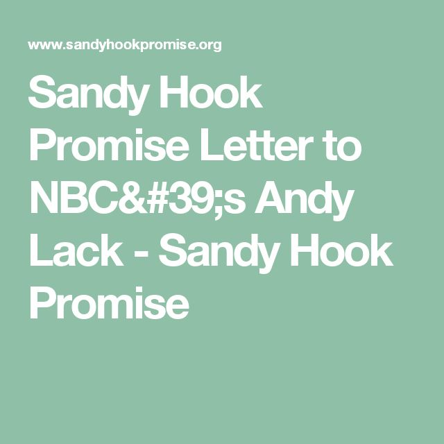 Sandy Hook Promise Letter to NBC's Andy Lack - Sandy Hook Promise