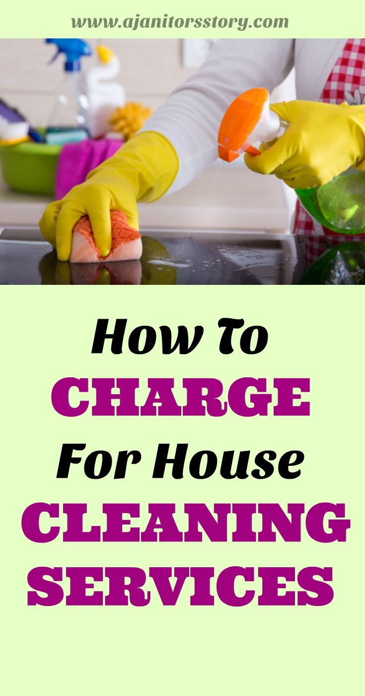 How To Charge For House Cleaning A Janitor S Story