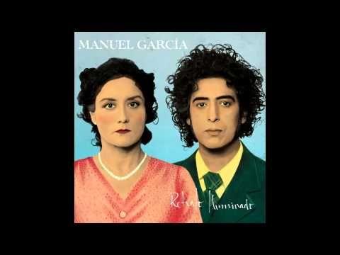 Manuel García - Retrato Iluminado - FULL ÁLBUM (DISCO COMPLETO) - YouTube