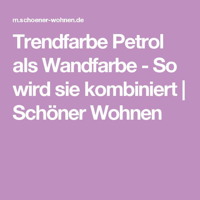 best 25+ wandfarbe petrol ideas on pinterest - Petrol Braun Wandfarbe