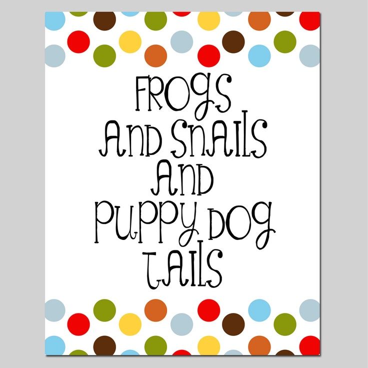 Frog Snails And Puppy Dog Tails Poem