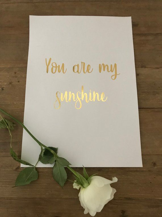 A4 gold foil printed poster \'You are my sunshine\' Can be framed or ...