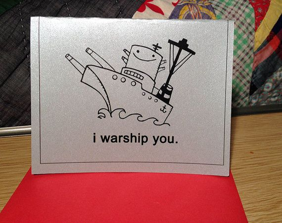 Military force.   30 Punny Valentines For Everyone You Love