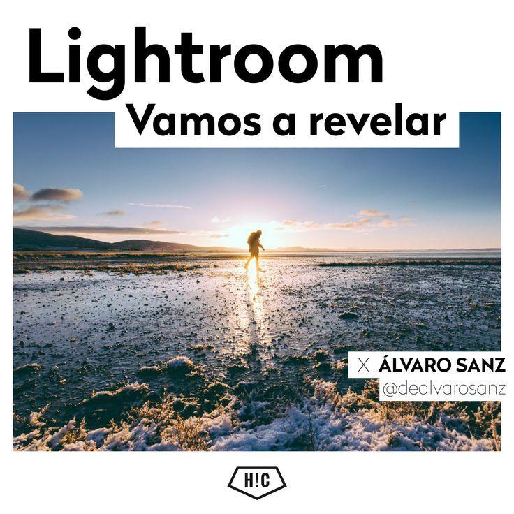 Cómo editar fotos de manera más ágil posible. La respuesta, en nuestro curso online de revelado digital con Lightroom.  By Álvaro Sanz
