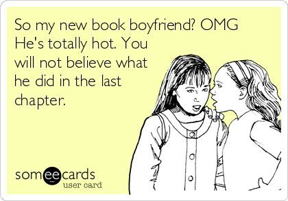 13 Things That Happen When You Have a Book Boyfriend