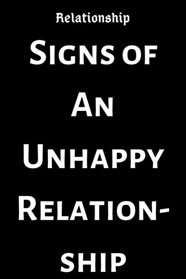Signs Of An Unhappy Relationship Thoughts Feeds Relationshipfixescommunication Relati Unhappy Relationship Quotes About Love And Relationships Relationship
