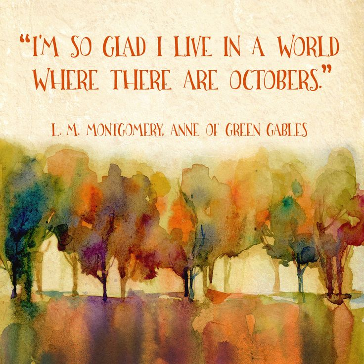 World Where There are Octobers - L. M. Montgomery Inspirational Literary Quote. Anne of Green Gables Fine Art Print For Classroom, Library, or Home. - Echo-Lit
