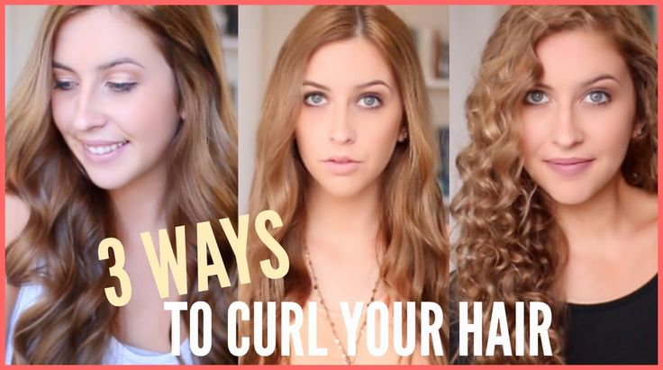 3 Ways To Curl Your Hair | Big Voluminous Curls, Beachy Curls, Tight Cur...