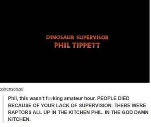 Phil's jurassic-sized failure: | 33 Of The Greatest Things That Happened On Tumblr In 2013