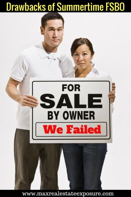 Do you know the drawbacks of for sale by owner in the summer? Selling as a FSBO are never easy but in the summer months it can be even more of a challenge! http://www.maxrealestateexposure.com/drawbacks-for-sale-by-owner-summer/