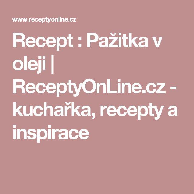 Recept : Pažitka v oleji   ReceptyOnLine.cz - kuchařka, recepty a inspirace