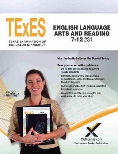 TExES English Language Arts and Reading 7-12 231: Teacher Certification Exam