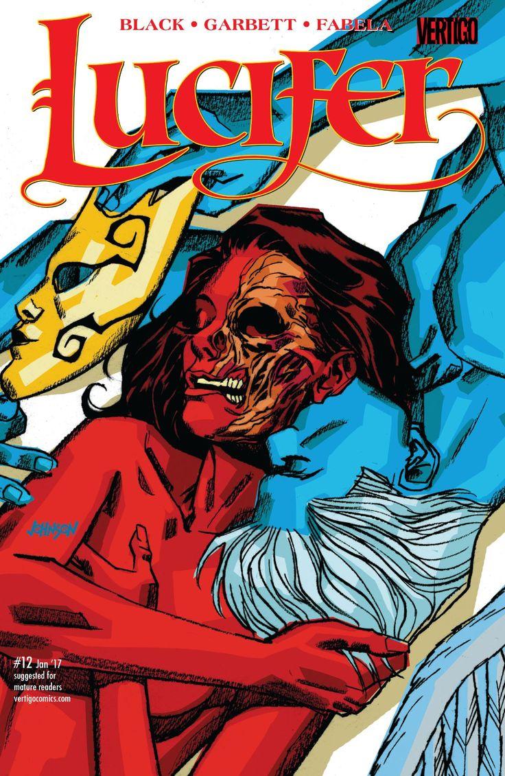 Lucifer (2015) #12 #Vertigo #DC @vertigo_comics #Lucifer (Cover Artist: Dave Johnson) Release Date: 11/16/2016