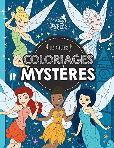 Fée Clochette, LES ATELIERS DISNEY, COLORIAGES MYSTERE #Fée #Clochette, #ATELIERS #DISNEY, #COLORIAGES #MYSTERE