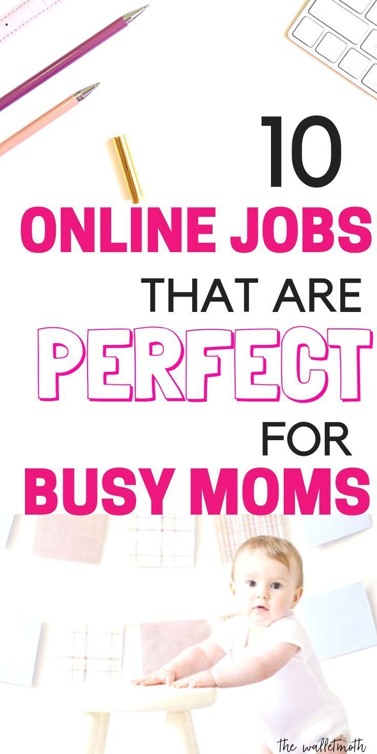 10 Stay at Home Mom Jobs to Earn a Real Income From Home