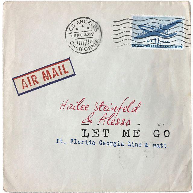 Let Me Go (with Alesso, Florida Georgia Line & watt), a song by Hailee Steinfeld, Alesso, Florida Georgia Line, watt on Spotify