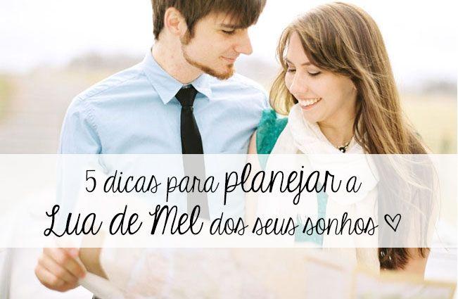 http://www.blogdocasamento.com.br/5-dicas-para-planejar-a-lua-de-mel-dos-seus-sonhos/5 dicas para planejar a Lua de Mel dos seus sonhos