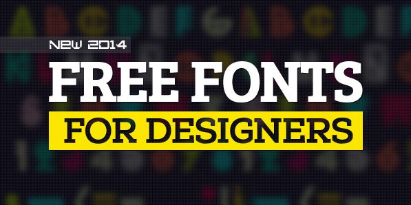 New Free Fonts 2014 | Fonts | Graphic Design Junction