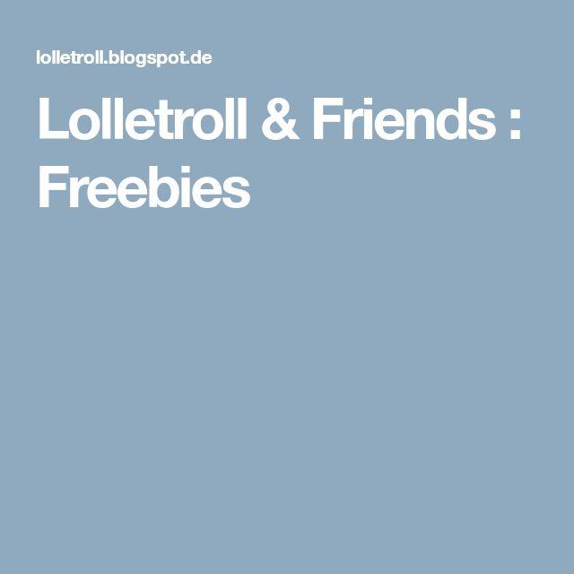 Lolletroll & Friends : Freebies