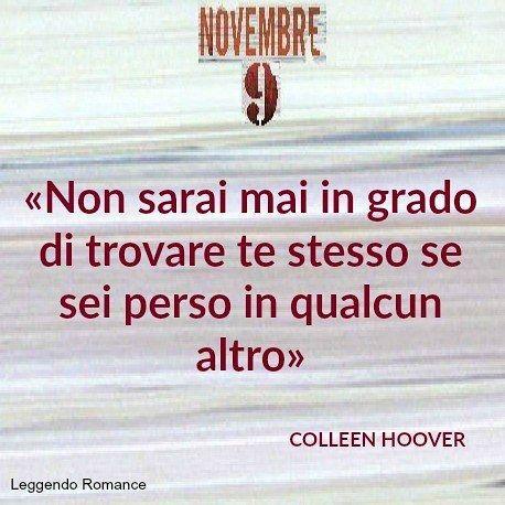 "-12 #SaveTheDate ""9 Novembre"" sta arrivando... #instapic #library #author #pic #pin #instago #instaread #FB #fbp #quotoftheday #quote #reading #readinglist #colleenhoover #november9 #followme #blog #instaquotes #goodnight #buonanotte"