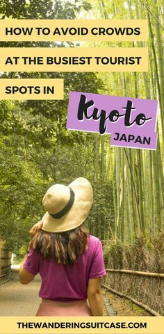 how to avoid crowds in Kyoto, things to do in Kyoto, photo spots, instagrammable spots, #kyoto #japan #travel
