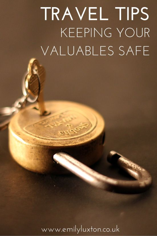 Six tips for keeping valuables safe whilst travelling!