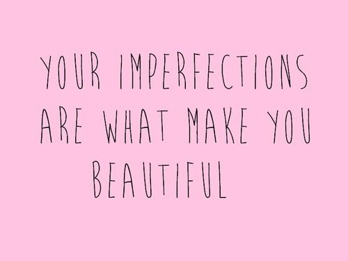 Imperfection Makes Perfect Love