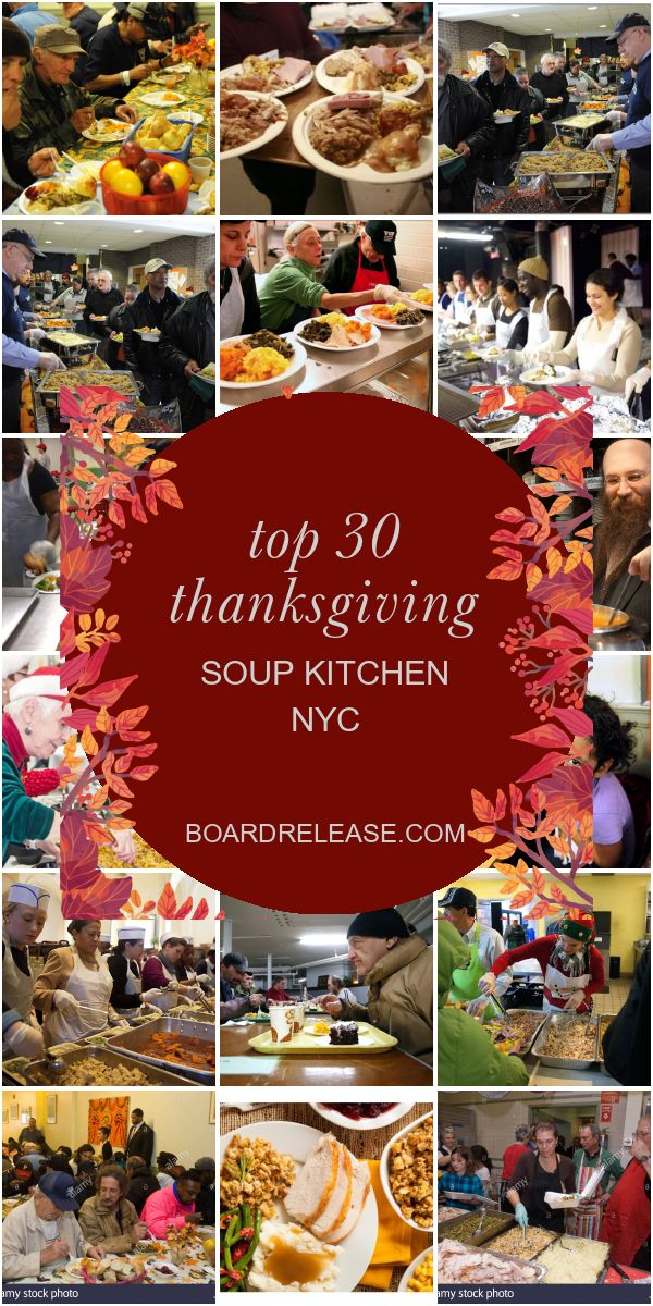 Top 30 Thanksgiving soup Kitchen Nyc in 2020