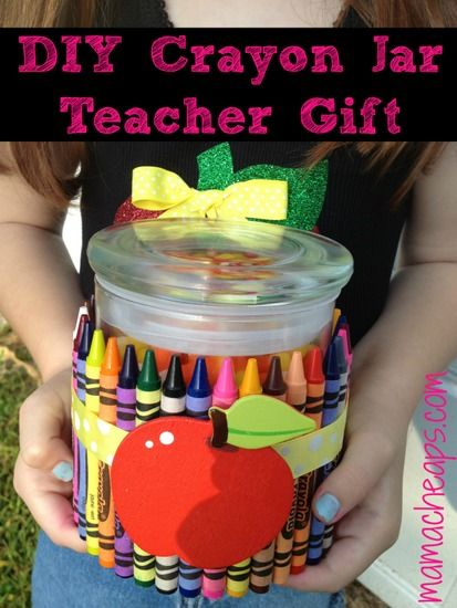 DIY Crayon Jar Teacher Gift - perfect for back to school, teacher appreciation, last day of school, etc.