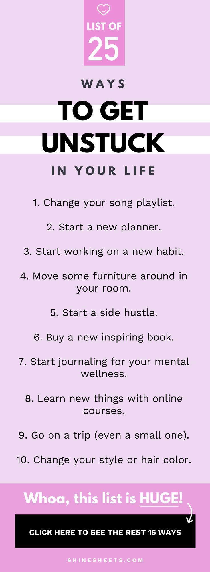 25 Möglichkeiten, sich in Ihrem Leben zu lösen
