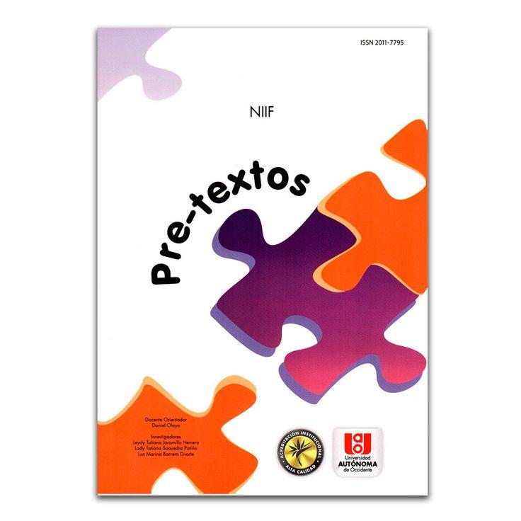 Pre-textos. NIIF –Varios – Universidad Autónoma de Occidente www.librosyeditores.com Editores y distribuidores.