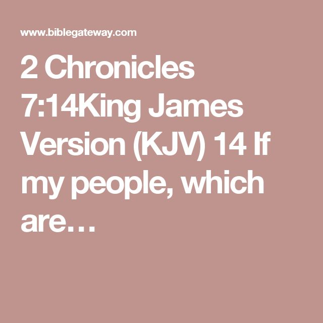 2 Chronicles 7:14King James Version (KJV)  14 If my people, which are…