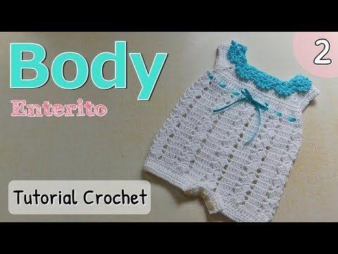 Patrón: body, enterito, pelele a crochet ganchillo para bebe (2/2) - YouTube