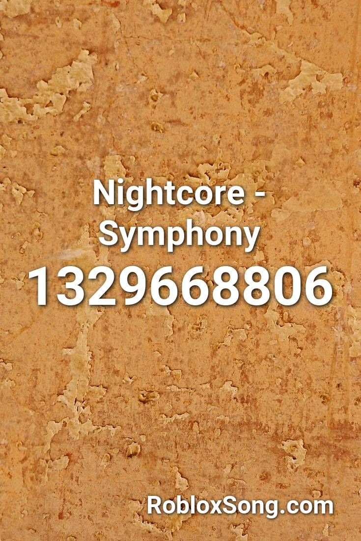 Nightcore Symphony Roblox Id Roblox Music Codes In 2020 Sage