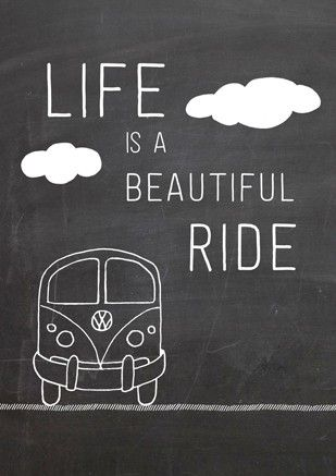 CCCollection - Kunst Quote Life is a beautiful ride  volkswagen