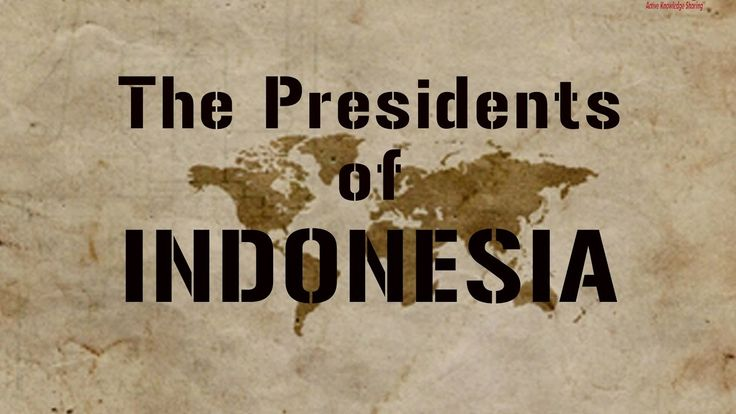 List of Presidents Indonesia,_ 7th & current President #JokoWidodo