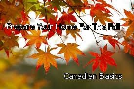 Prepare your home for the fall