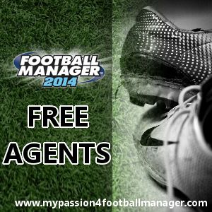 Passion4FM is providing you with the list of Football Manager 2014 free agents.   These unattached players can be found on the free transfer list within Football Manager 2014, and will range from youngsters to veterans, from former international players to some local players you've might never heard of.   http://www.mypassion4footballmanager.com/2013/10/football-manager-2014-free-agents.html