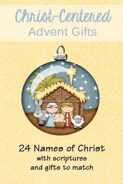 Names of Christ Advent Gifts - 24 scriptures to read each day in December. Each one talks about a different name of Christ. There are coordinating gifts to go with the scriptures to use for advent!