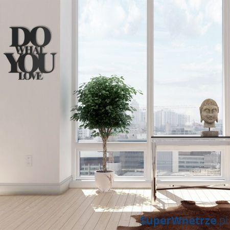 Napis na ścianę DekoSign DO WHAT YOU LOVE czarny DWYL1-1