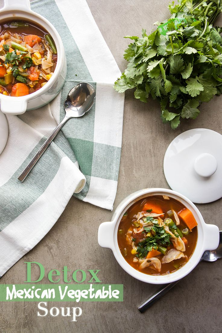 Detox Mexican Vegetable Soup / A great warming soup for when your body is in need of a healthy reset.