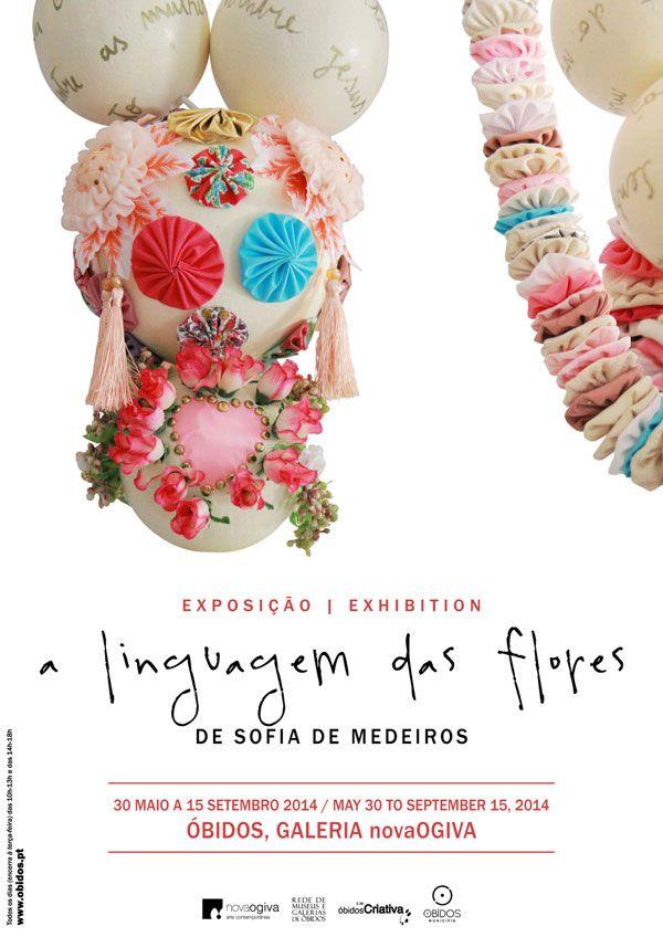 A Linguagem das Flores de Sofia de Medeiros - Município de Óbidos
