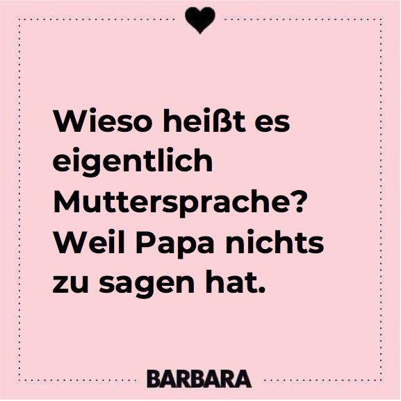 Muttertag, 13. Mai: Die besten Sprüche für Mütter   – BARBARA Sprüche & Zitate