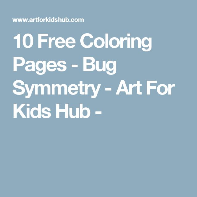 10 Free Coloring Pages - Bug Symmetry - Art For Kids Hub -