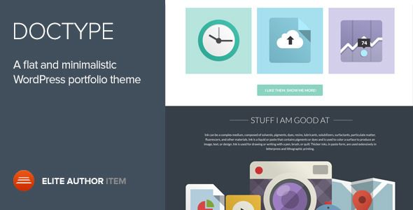Doctype - A Flat and Minimal Portfolio Theme   http://themeforest.net/item/doctype-a-flat-and-minimal-portfolio-theme/5576976?ref=damiamio       Doctype is a minimalistic portfolio theme for Wordpress, an ideal solution for creative professionals that love flat design and clean, sharp styles. 100% responsive and retina-display ready, this is a theme that will be ready to launch live in no-time, and will keep you happy for a long time.   Doctype is our first theme that is based on our…