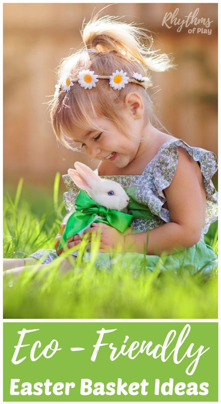 Eco Friendly Easter Basket Tips And Ideas Easter Baskets
