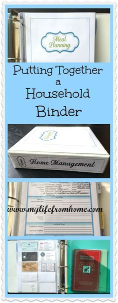 Putting Together a Household Binder   http://www.mylifefromhome.com